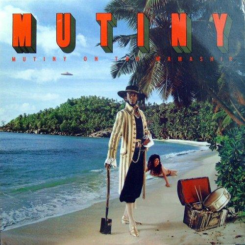Mutiny - Mutiny On The Mamaship, LP