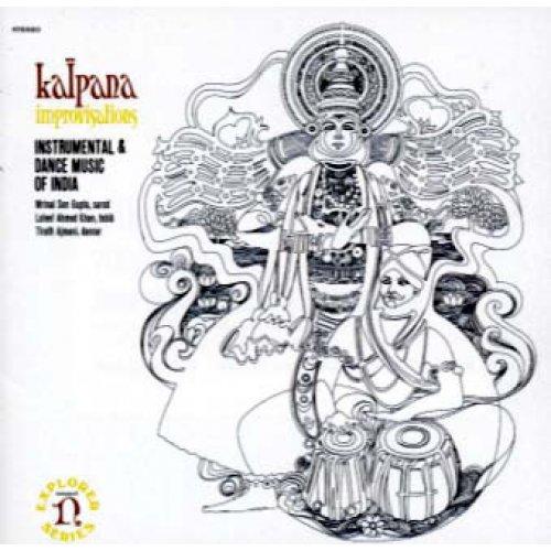 Mrinal Sen Gupta, Lateef Ahmed Khan, Tirath Ajmani - Kalpana Improvisations (Instrumental And Dance Music Of India), LP