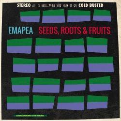 Emapea - Seeds, Roots & Fruits, 2xLP, Reissue