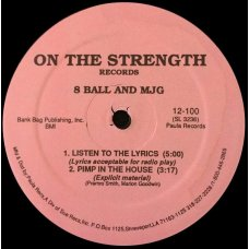 """8 Ball & MJG - Listen To The Lyrics / Pimp In The House / Got To Be Real, 12"""""""