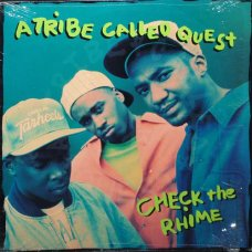 A Tribe Called Quest - Check The Rhime, 12""