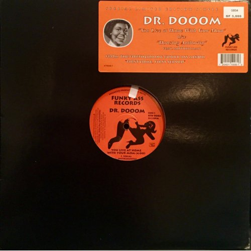 Dr. Dooom - You Live At Home With Your Mom, 12""