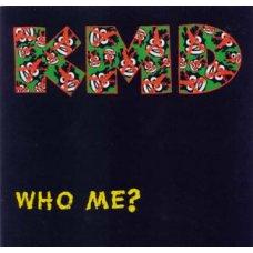 """KMD - Who Me?, 12"""""""