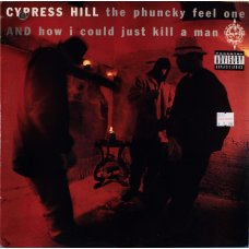 """Cypress Hill - The Phuncky Feel One / How I Could Just Kill A Man, 12"""""""