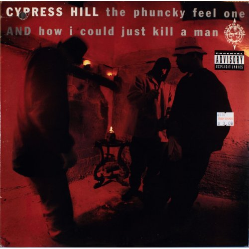 Cypress Hill - The Phuncky Feel One / How I Could Just Kill A Man, 12""