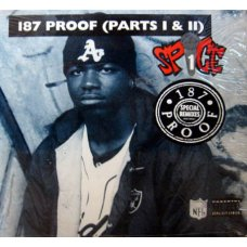 """Spice 1 - 187 Proof (Parts I & II), 12"""""""