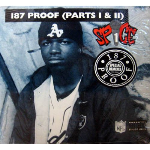 Spice 1 - 187 Proof (Parts I & II), 12""