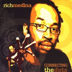 Rich Medina - Connecting The Dots, 2xLP