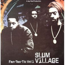Slum Village - Fan-Tas-Tic Vol. 1, 2xLP, Remastered