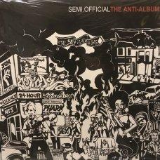 Semi.Official - The Anti-Album, 2xLP