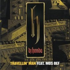 "DJ Honda Feat. Mos Def - Travellin' Man, 12"""
