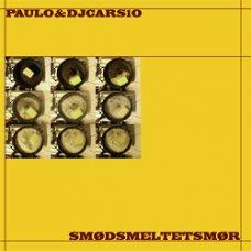 """Paulo & DJ Cars10 - Smødsmeltetsmør, 12"""", EP"""