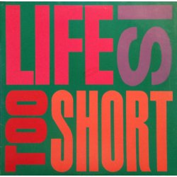 Too Short - Life Is... Too Short, 12""