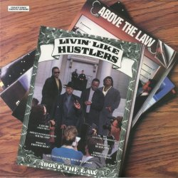 Above The Law - Livin' Like Hustlers, LP, Reissue