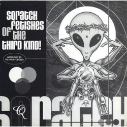 The Wax Fondler - Sqratch Fetishes Of The Third Kind, 12""