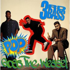 3rd Bass - Pop Goes The Weasel, 12""