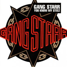 """Gang Starr - You Know My Steez, 12"""""""