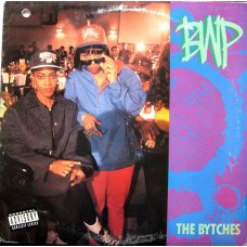 BWP - The Bytches, LP