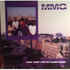 2 Black 2 Strong MMG - Doin' Hard Time On Planet Earth, LP