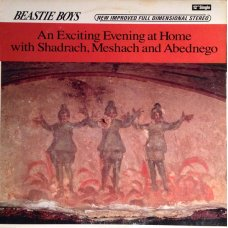 """Beastie Boys - An Exciting Evening At Home With Shadrach, Meshach And Abednego, 12"""""""
