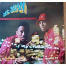 M.C. Shan - Born To Be Wild, LP