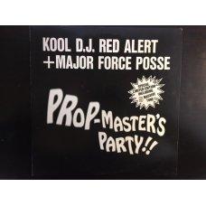 """Kool D.J. Red Alert + Major Force Posse - Prop-Master's Party!!, 12"""", EP"""