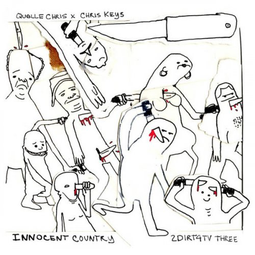 Quelle Chris x Chris Keys - Innocent Country: 2Dirt4TV Three, LP