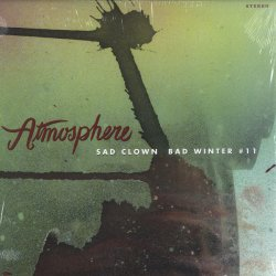 "Atmosphere - Sad Clown Bad Winter (Sad Clown Bad Dub #11), 12"""