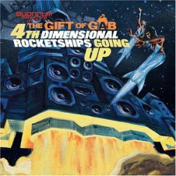The Gift Of Gab - 4th Dimensional Rocketships Going Up, 2xLP
