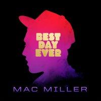 Mac Miller - Best Day Ever, 2xLP