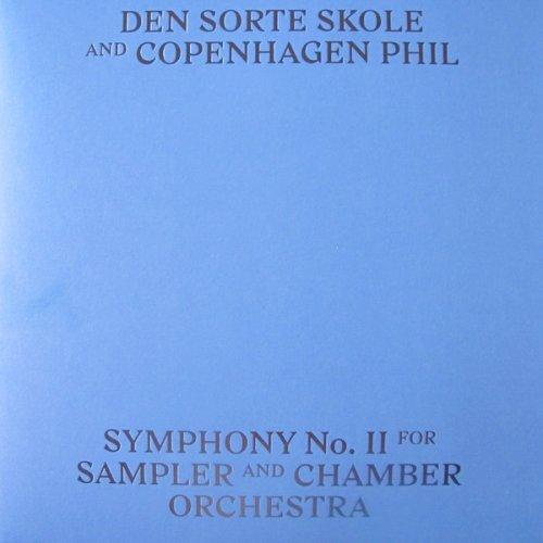 Den Sorte Skole And Copenhagen Phil - Symphony No. II For Sampler And Chamber Orchestra, LP