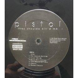 Pistol - They Shoulda Kill'd Me, LP