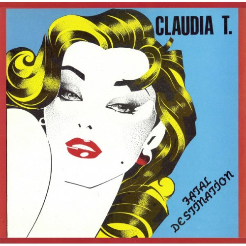 """Claudia T. - Fatal Destination, 12"""""""
