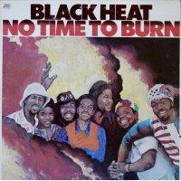 Black Heat - No Time To Burn, LP