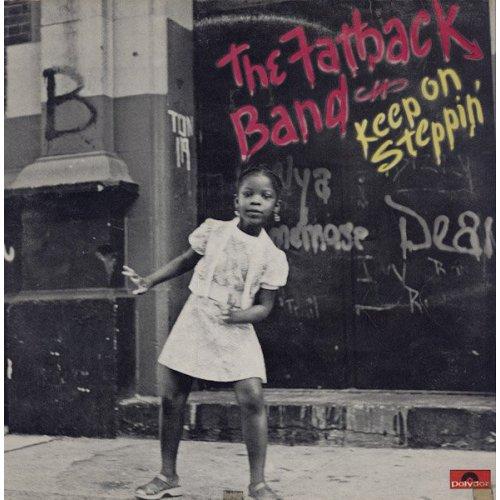 The Fatback Band - Keep On Steppin', LP