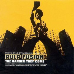 Various - Pulp Fusion: The Harder They Come, 2xLP