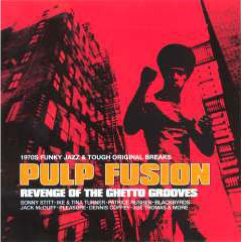Various - Pulp Fusion: Revenge Of The Ghetto Grooves, 2xLP