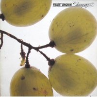 Wilbert Longmire - Champagne, LP