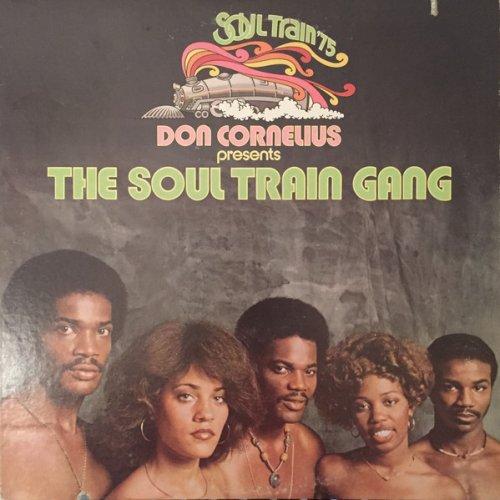 Don Cornelius Presents The Soul Train Gang - Don Cornelius Presents The Soul Train Gang (Soul Train '75), LP