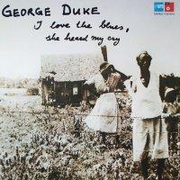 George Duke - I Love The Blues, She Heard My Cry, LP