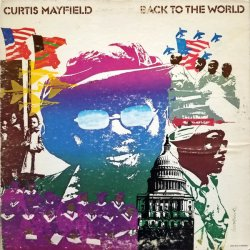 Curtis Mayfield - Back To The World, LP
