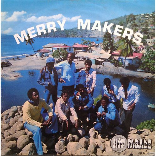 Merry Makers Of Sainte-Lucia - Merry Makers , LP