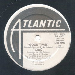 """Chic - Good Times, 12"""""""