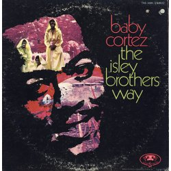 Baby Cortez - The Isley Brothers Way, LP