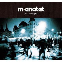 M-Cnatet - Om Nogen, 2xLP