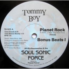 Afrika Bambaataa & The Soul Sonic Force Music By Planet Patrol - Planet Rock, 12""
