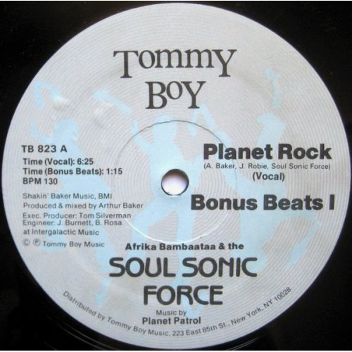 """Afrika Bambaataa & The Soul Sonic Force Music By Planet Patrol - Planet Rock, 12"""""""