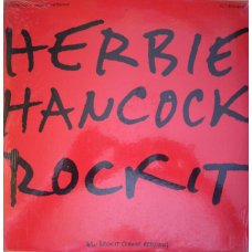 Herbie Hancock - Rockit (Extended Dance Version), 12""