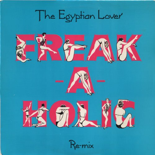 """The Egyptian Lover - Freak-A-Holic (Re-mix), 12"""""""