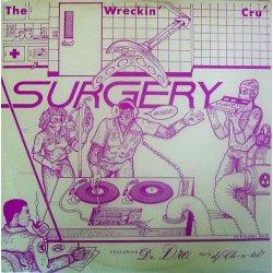 "The Wreckin' Cru' - Surgery, 12"""
